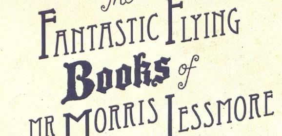 Анимация: «Фантастические летающие книги мистера Морриса Лессмора»