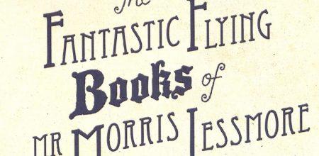 """Анимация: """"Фантастические летающие книги мистера Морриса Лессмора"""""""